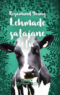 Rosamund  Young - Lehmade salajane elu