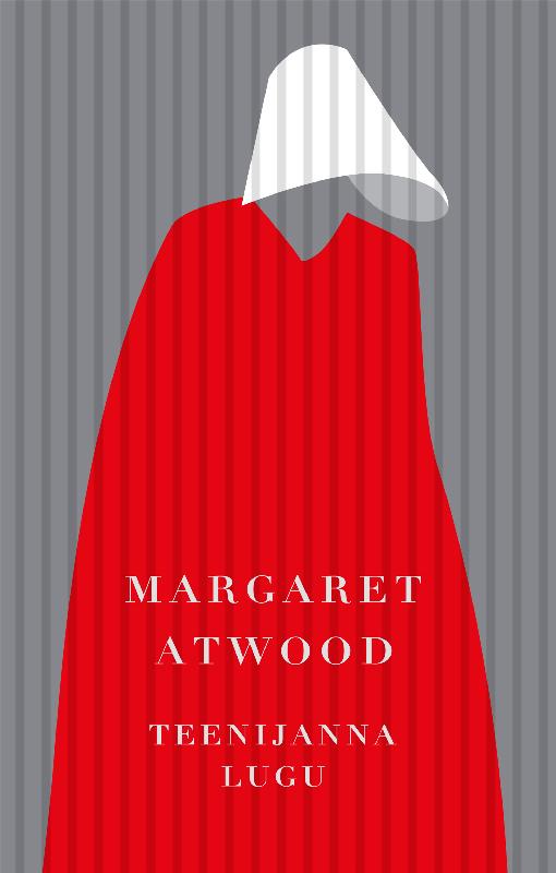 Margaret  Atwood Teenijanna lugu kevin alan milne heategu mis muutis kõike
