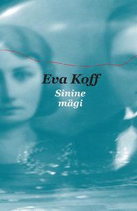 Eva Koff - Sinine m?gi