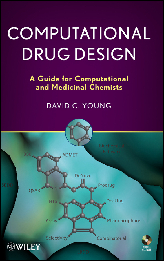D. Young C. Computational Drug Design. A Guide for Computational and Medicinal Chemists konyukhov alexander introduction to computational contact mechanics a geometrical approach