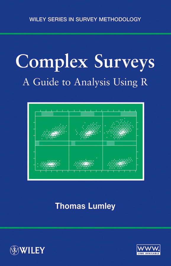 Thomas  Lumley Complex Surveys. A Guide to Analysis Using R modeling and analysis for supply chain network in web gis environment