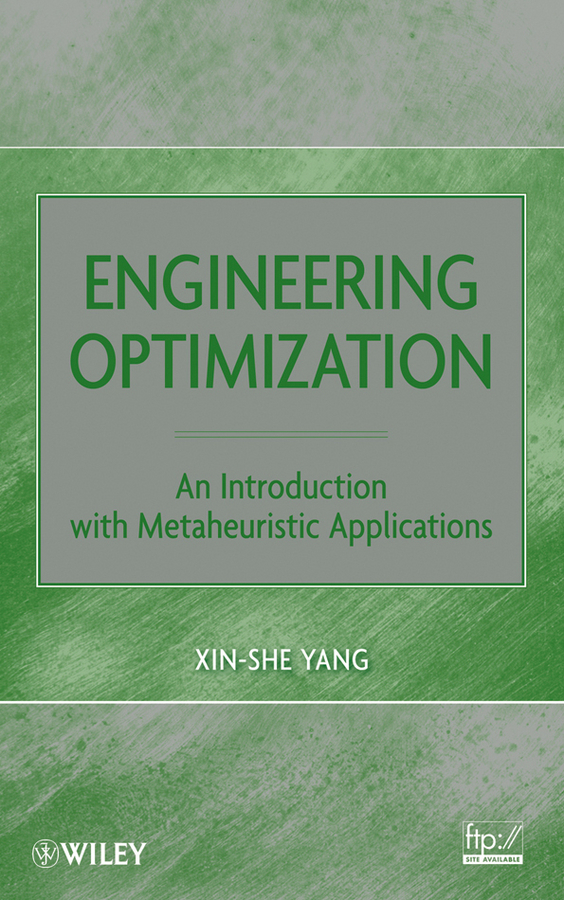 Xin-She Yang Engineering Optimization. An Introduction with Metaheuristic Applications robust control algorithms for twin rotor system