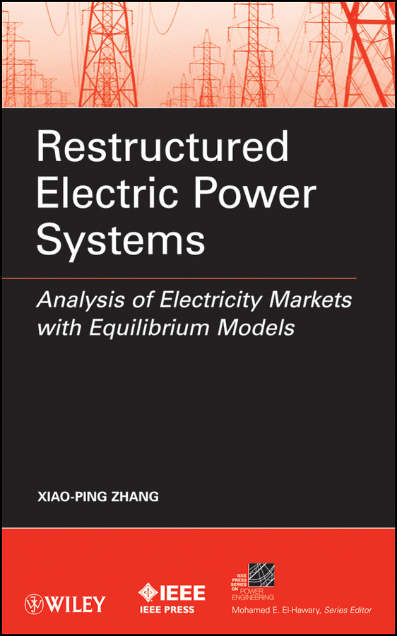 Xiao-Ping Zhang Restructured Electric Power Systems. Analysis of Electricity Markets with Equilibrium Models laser power supply high electricity adapter connector for laser machine