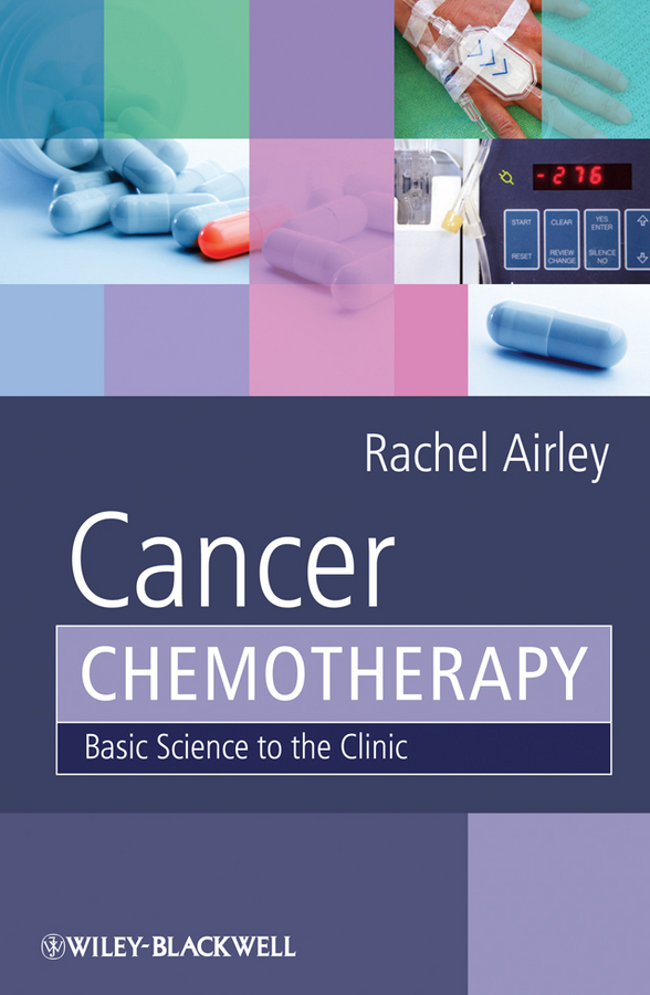 Rachel Airley Cancer Chemotherapy. Basic Science to the Clinic cervical cancer awareness key to curb new incidences