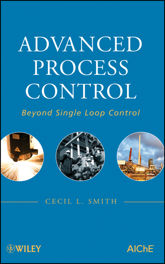 Cecil Smith L. Advanced Process Control. Beyond Single Loop Control advanced ocular inspection simulator of retinopathy retinopathy check model eye inspection model