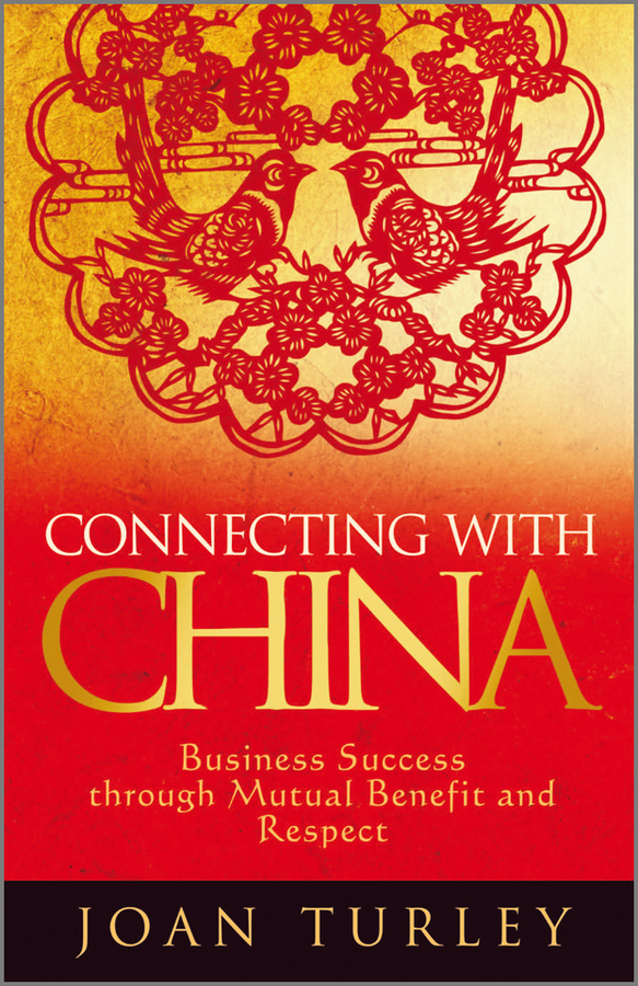 Joan Turley Connecting with China. Business Success through Mutual Benefit and Respect poa lmp99 with housing lmp99 for sanyo plc xp40 plc xp40l plc xp45 plc xp45l plv 70 plv 75 plv 75l