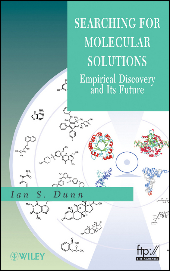 Ian Dunn S. Searching for Molecular Solutions. Empirical Discovery and Its Future ISBN: 9780470551448 molecular immunology made simple