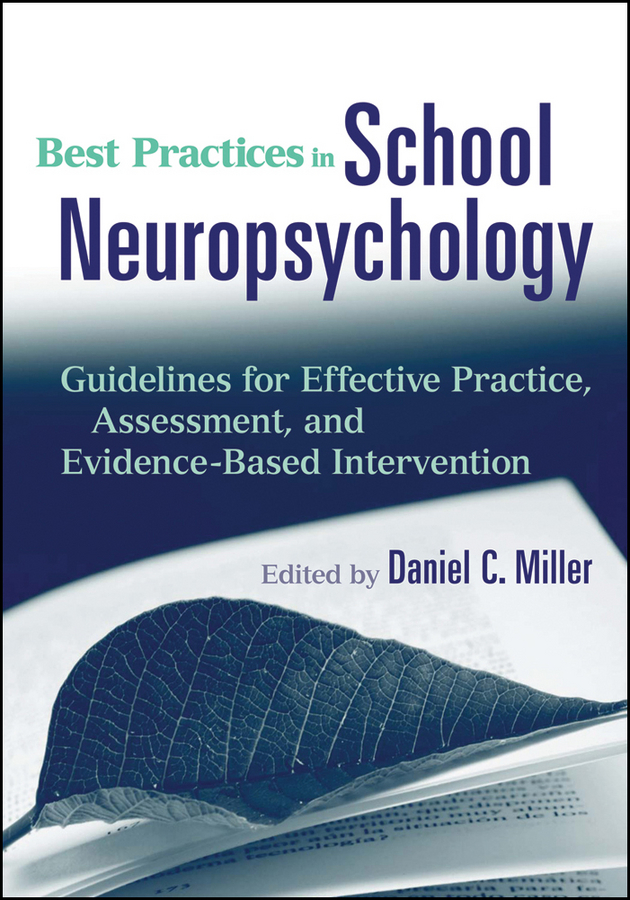 Daniel Miller C. Best Practices in School Neuropsychology. Guidelines for Effective Practice, Assessment, and Evidence-Based Intervention best practices to succeeding in tesol an experience from west africa
