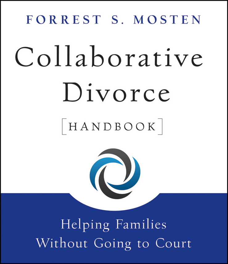 где купить Forrest Mosten S. Collaborative Divorce Handbook. Helping Families Without Going to Court ISBN: 9780470528549 по лучшей цене