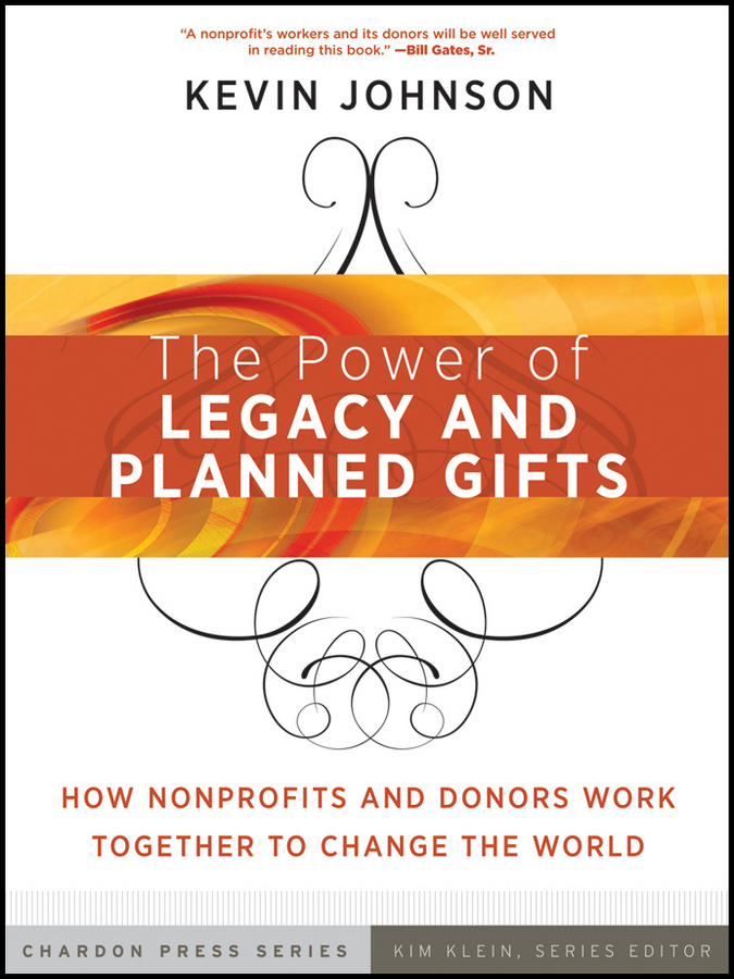 Kevin Johnson The Power of Legacy and Planned Gifts. How Nonprofits and Donors Work Together to Change the World toxic parents overcoming their hurtful legacy and reclaiming your life