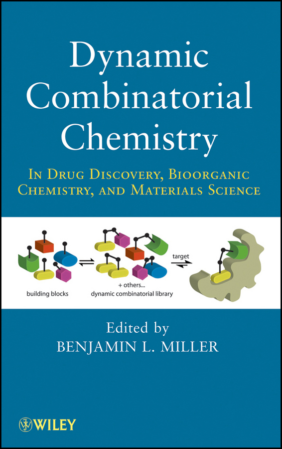 где купить Benjamin Miller L. Dynamic Combinatorial Chemistry. In Drug Discovery, Bioorganic Chemistry, and Materials Science ISBN: 9780470551547 по лучшей цене