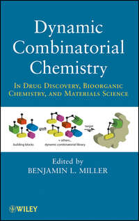 Benjamin Miller L. - Dynamic Combinatorial Chemistry. In Drug Discovery, Bioorganic Chemistry, and Materials Science