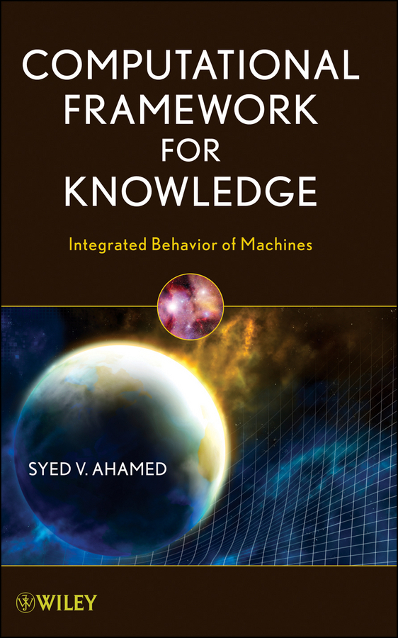 Syed Ahamed V. Computational Framework for Knowledge. Integrated Behavior of Machines new and original zd 70n optex photoelectric switch photoelectric sensor npn output