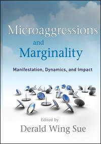 Derald Sue Wing - Microaggressions and Marginality. Manifestation, Dynamics, and Impact
