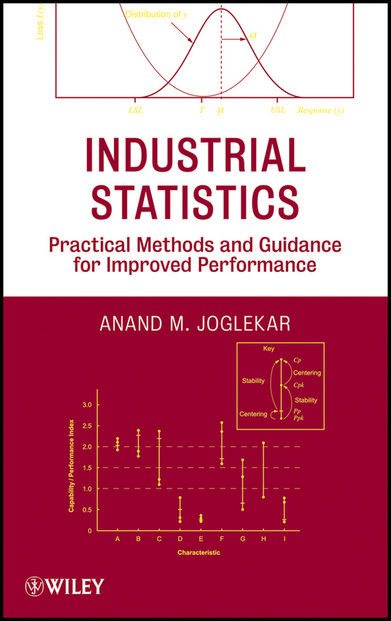 Anand Joglekar M. Industrial Statistics. Practical Methods and Guidance for Improved Performance enhancing the tourist industry through light