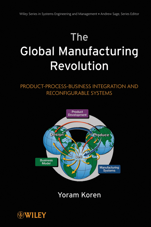 Yoram Koren The Global Manufacturing Revolution. Product-Process-Business Integration and Reconfigurable Systems 10pcs lot free shipping esdavlc6v1 1bm2 sod 882 new original and goods in stock