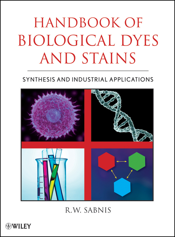 R. Sabnis W. Handbook of Biological Dyes and Stains. Synthesis and Industrial Applications ISBN: 9780470586235 ranjeeta chatterjee toxicity evaluation of endosulfan on clarias batrachus linn
