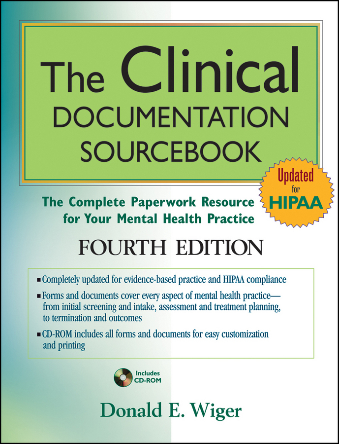 Donald Wiger E. The Clinical Documentation Sourcebook. The Complete Paperwork Resource for Your Mental Health Practice world textiles a sourcebook