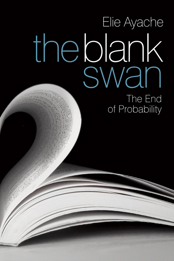 Elie Ayache The Blank Swan. The End of Probability ISBN: 9780470660126 pakistan on the brink the future of pakistan afghanistan and the west