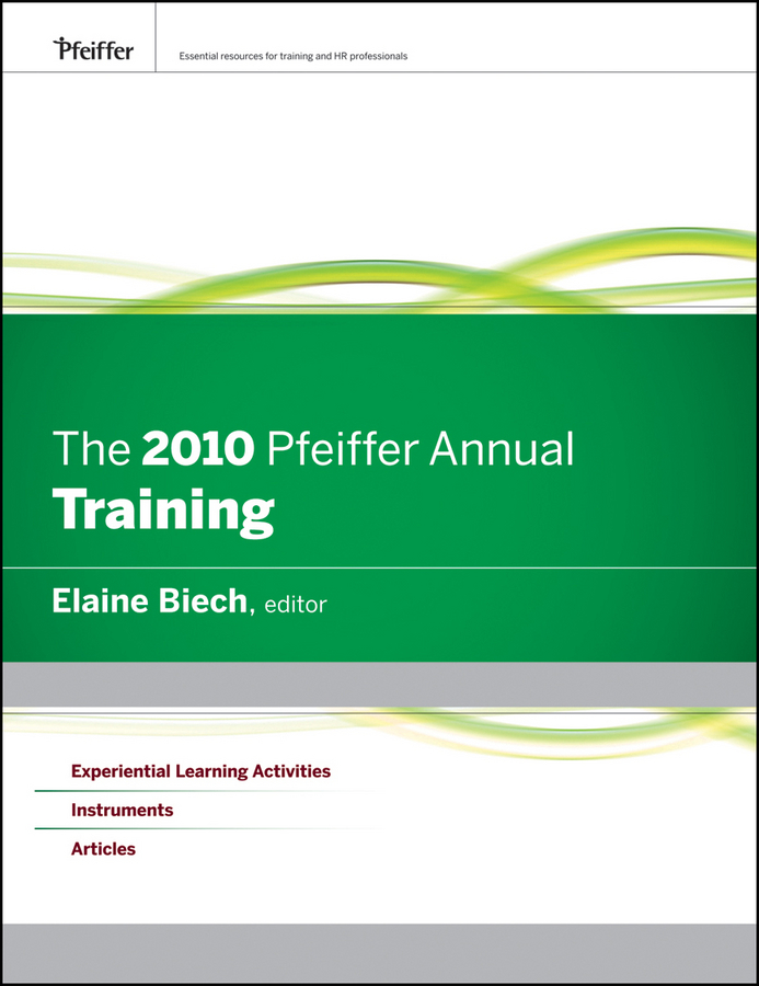 Elaine Biech The 2010 Pfeiffer Annual. Training annual abstract of statistics 2009