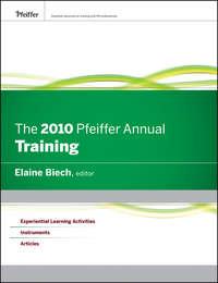 Elaine  Biech - The 2010 Pfeiffer Annual. Training
