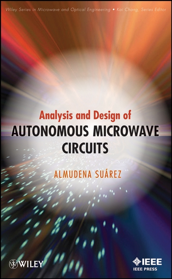 Almudena Suarez Analysis and Design of Autonomous Microwave Circuits nasim akhtar abc of arterial and venous disease