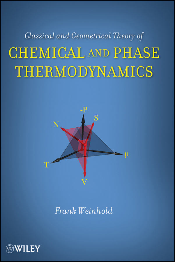 Frank Weinhold Classical and Geometrical Theory of Chemical and Phase Thermodynamics research methodology simplified