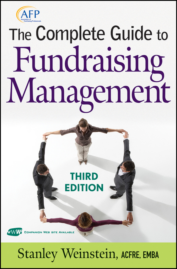 Stanley Weinstein The Complete Guide to Fundraising Management