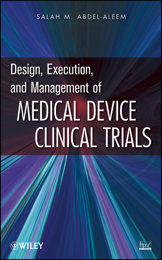 Salah Abdel-aleem M. Design, Execution, and Management of Medical Device Clinical Trials ISBN: 9780470475904 50pairs lot emergency supplies ecg defibrillation electrode patch prompt aed trainer accessories not for clinical use