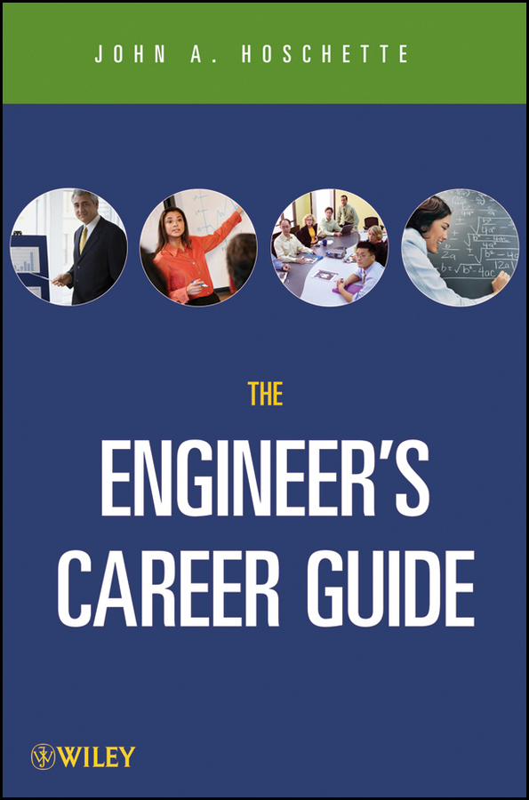 John Hoschette A. The Career Guide Book for Engineers jim carlisle a i m the powerful 10 step personal and career success program