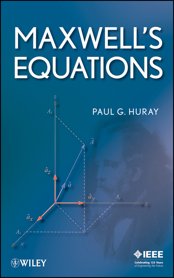 Paul Huray G. Maxwell's Equations фараон