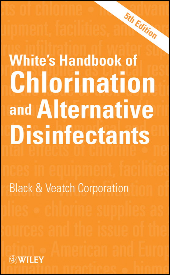 Black & Veatch Corporation White's Handbook of Chlorination and Alternative Disinfectants alternative dispute resolution in the construction industry