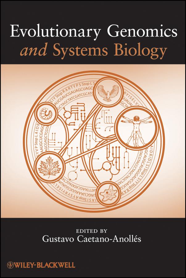 Gustavo Caetano-Anollés Evolutionary Genomics and Systems Biology ISBN: 9780470570401 principles of evolutionary medicine