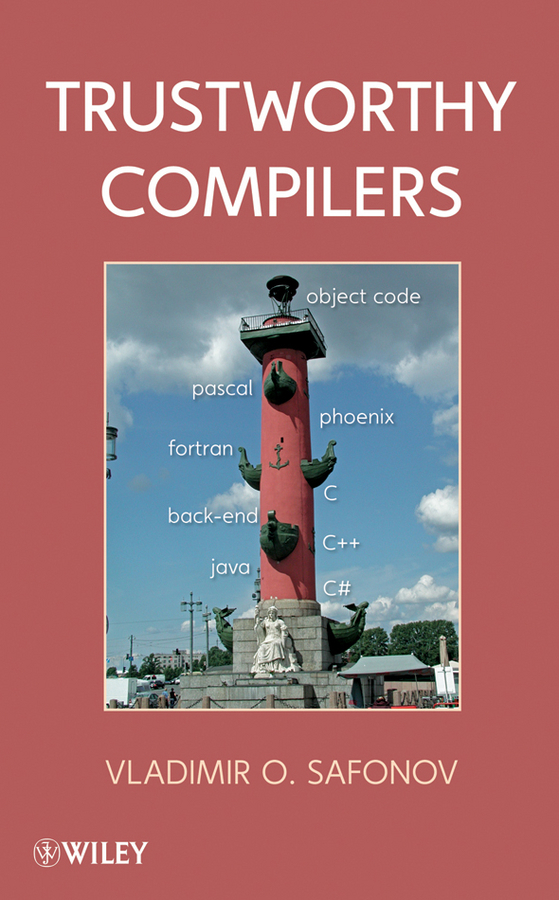 Vladimir Safonov O. Trustworthy Compilers ISBN: 9780470593349 beckers benoit reconciliation of geometry and perception in radiation physics isbn 9781118984499