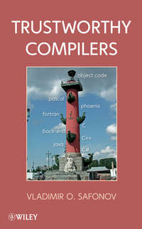 Vladimir Safonov O. - Trustworthy Compilers