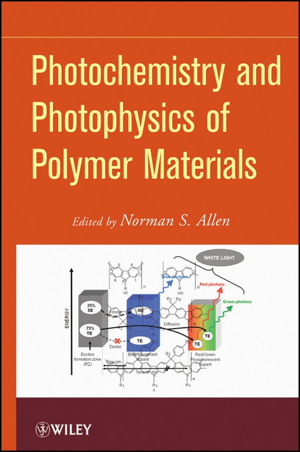 Norman Allen S. Photochemistry and Photophysics of Polymeric Materials a new perspective on the evaluation of elt materials