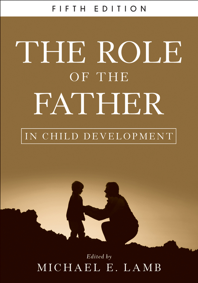 Michael E. Lamb The Role of the Father in Child Development child l jack reacher never go back a novel dell mass marke tie in edition
