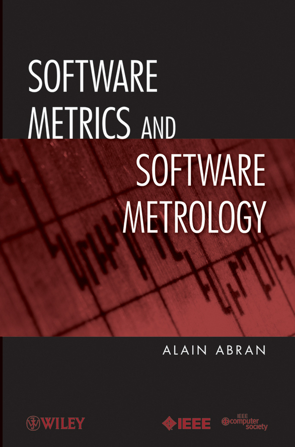 Alain Abran Software Metrics and Software Metrology rod stephens beginning software engineering