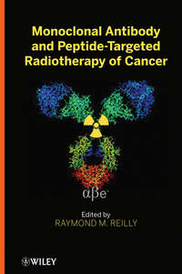 Raymond Reilly M. - Monoclonal Antibody and Peptide-Targeted Radiotherapy of Cancer