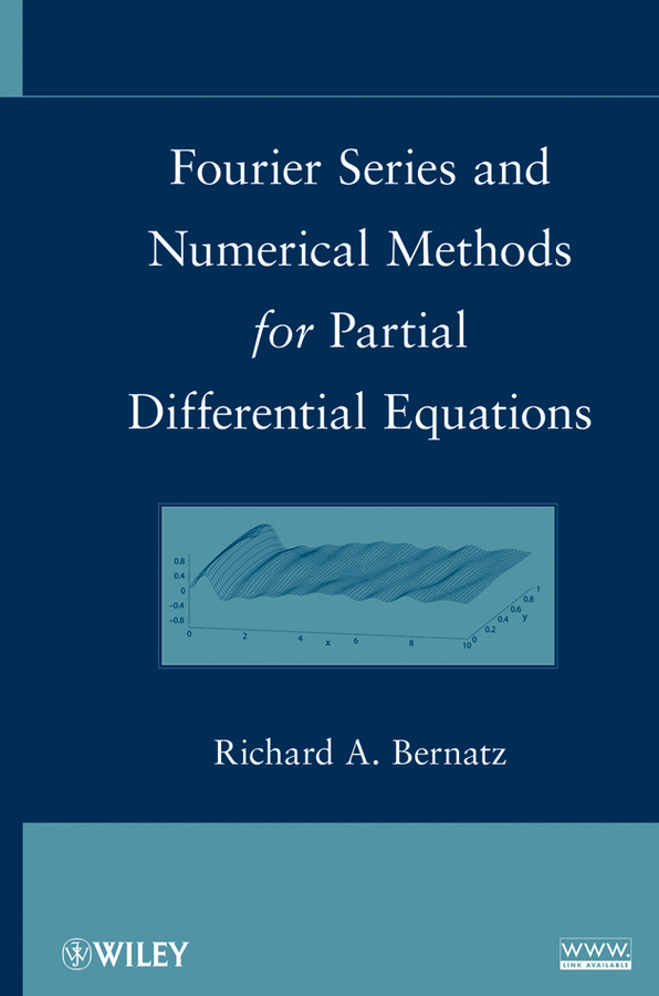 Richard  Bernatz Fourier Series and Numerical Methods for Partial Differential Equations rabee jari superconvergence of finite element approximations for pdes