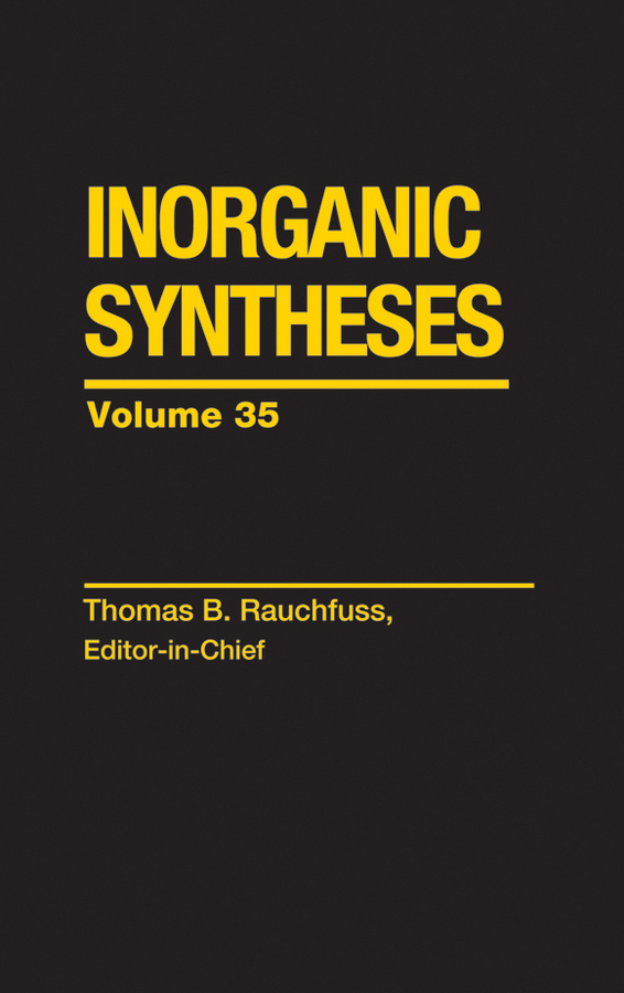 Thomas Rauchfuss Inorganic Syntheses ISBN: 9780470651544 scott robert a nanomaterials inorganic and bioinorganic perspectives