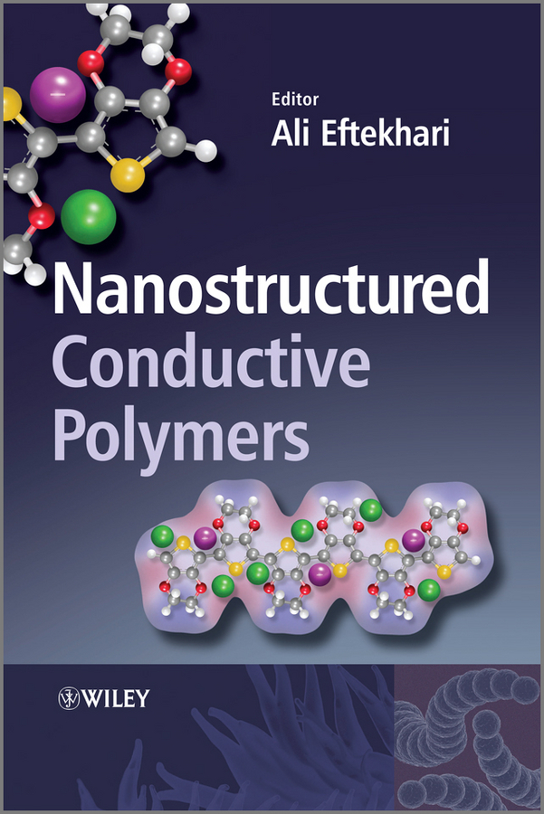 Ali Eftekhari Nanostructured Conductive Polymers