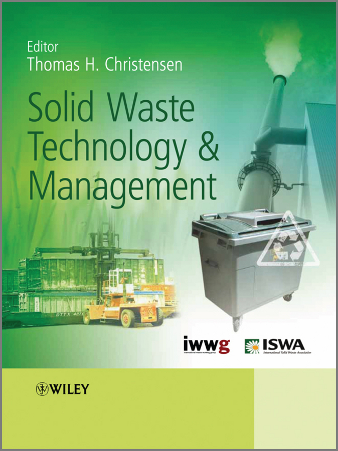 Thomas Christensen Solid Waste Technology and Management ISBN: 9780470666968 antimicrobial contaminant elimination from water and waste sludge