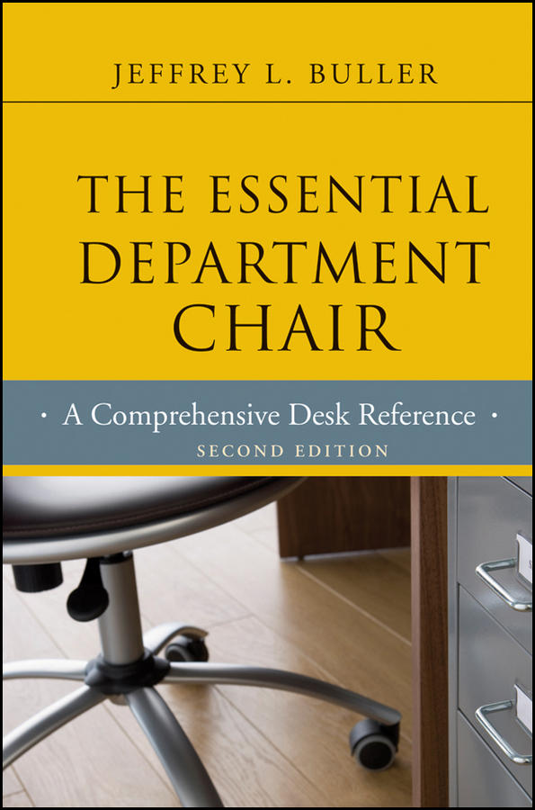 Фото Jeffrey L. Buller The Essential Department Chair. A Comprehensive Desk Reference