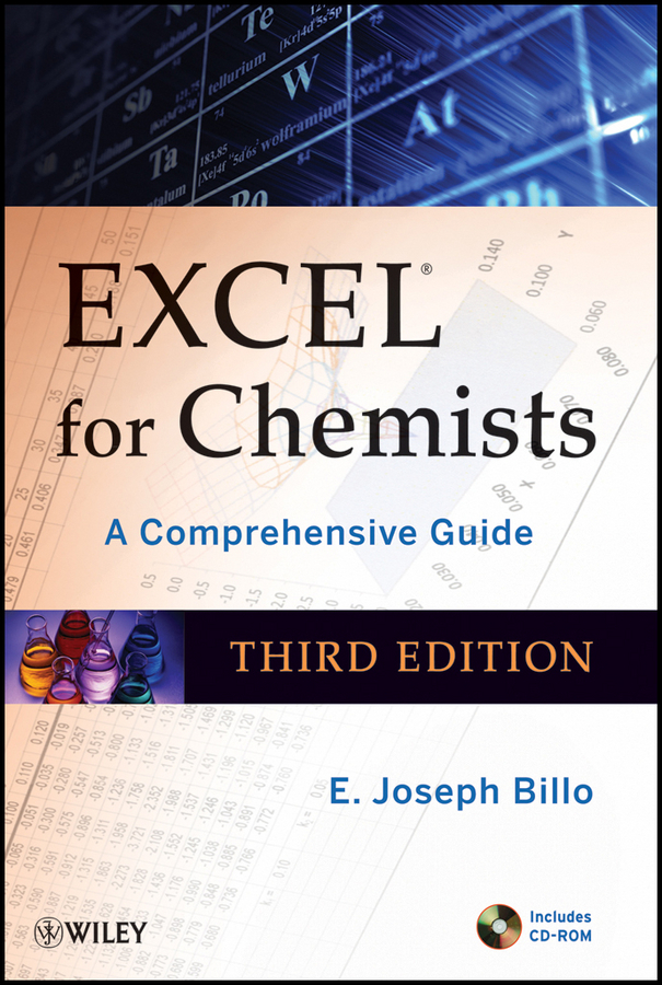 E. Billo Joseph Excel for Chemists. A Comprehensive Guide