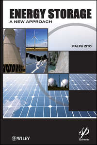 Ralph  Zito - Energy Storage. A New Approach