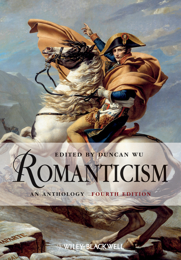 Duncan Wu Romanticism. An Anthology ISBN: 9781118256589