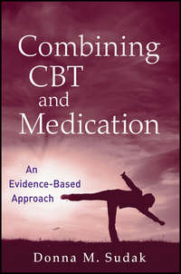 Donna Sudak M. - Combining CBT and Medication. An Evidence-Based Approach