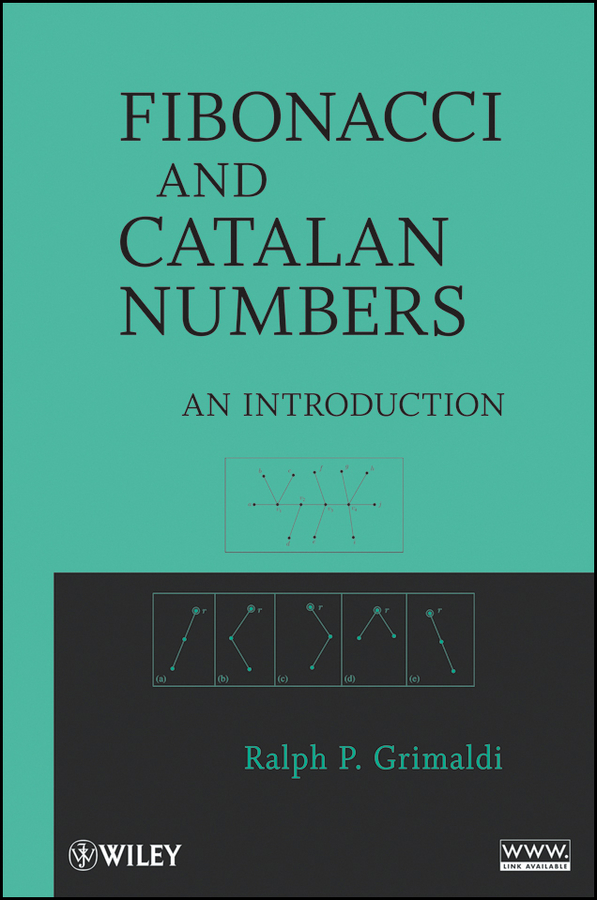 Ralph Grimaldi Fibonacci and Catalan Numbers. An Introduction greenwell j first numbers sticker book