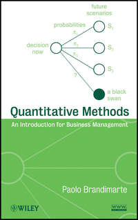 Paolo  Brandimarte - Quantitative Methods. An Introduction for Business Management